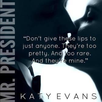 Image result for mr. president katy evans teasers