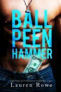 Sophie - Ball Peen Hammer.jpg
