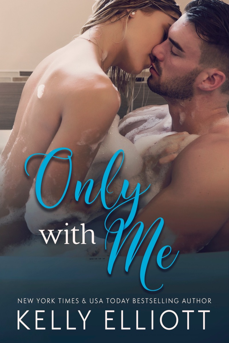 Review ~ ONLY WITH ME BY KELLY ELLIOTT.