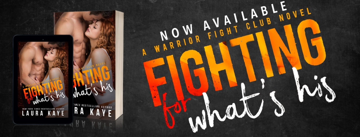 Review - Fighting  For What's His by Laura Kaye