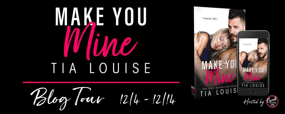 Review - Make You Mine by Tia Louise